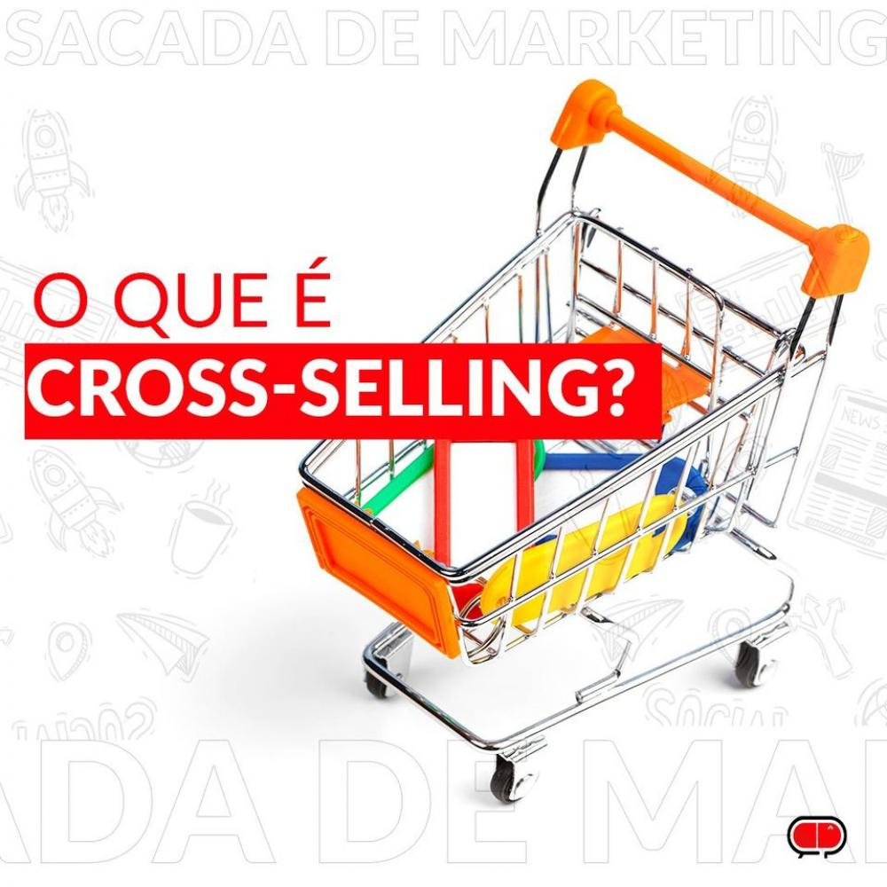O QUE É CROSS-SELLING?